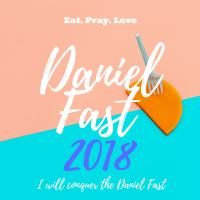 Daniel Fast : 2018